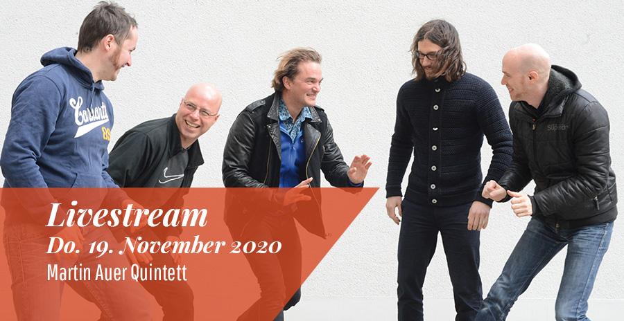 Livestream: Martin Auer Quintett